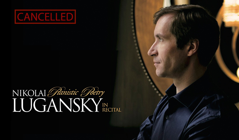 [CANCELLED] Pianistic Poetry: Nikolai Lugansky in Recital