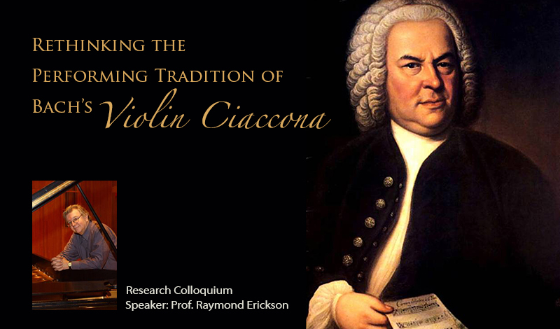 Rethinking the Performing Tradition of Bach's Violin Ciaccona