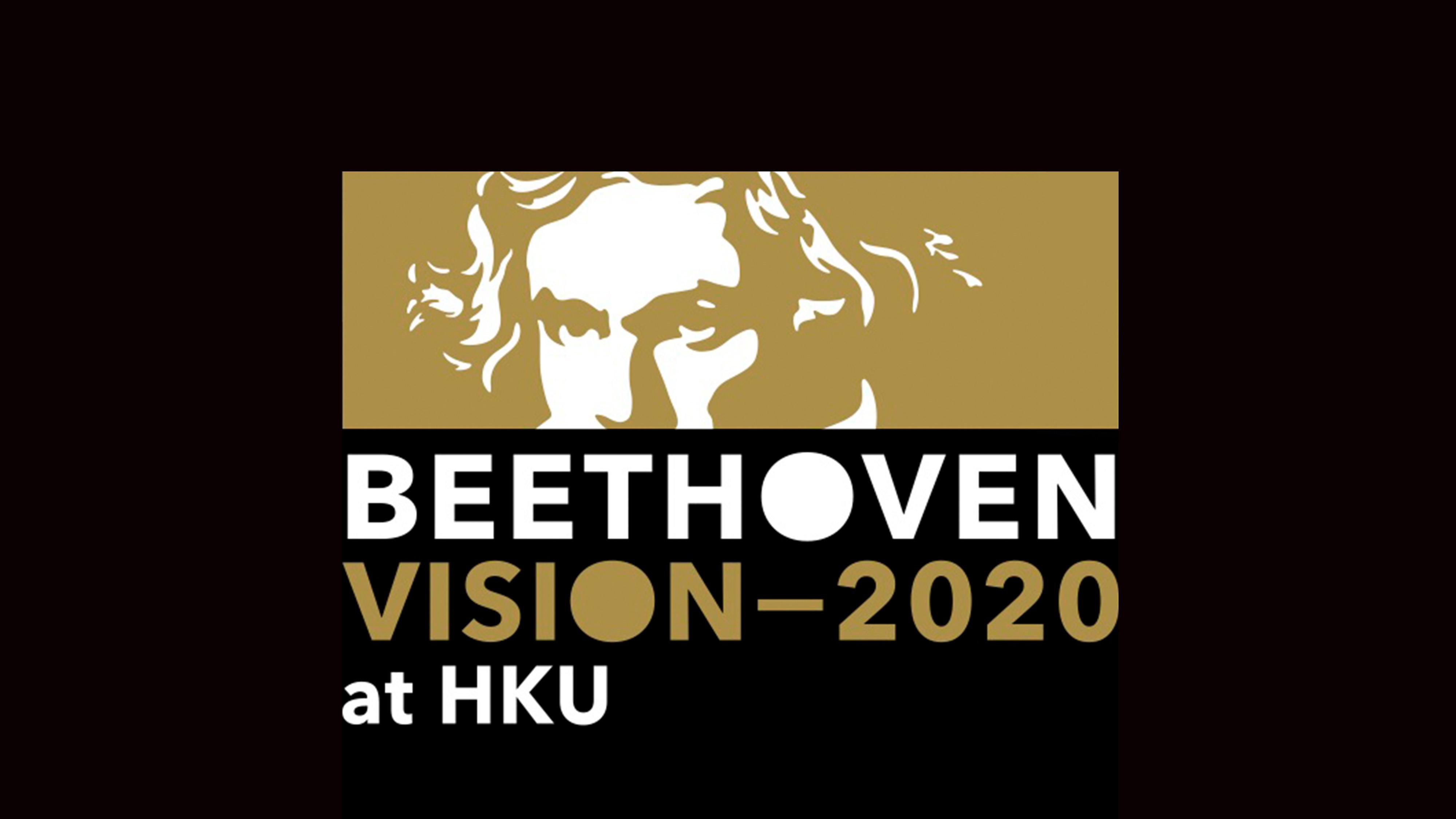 Beethoven Vision——2020 at HKU