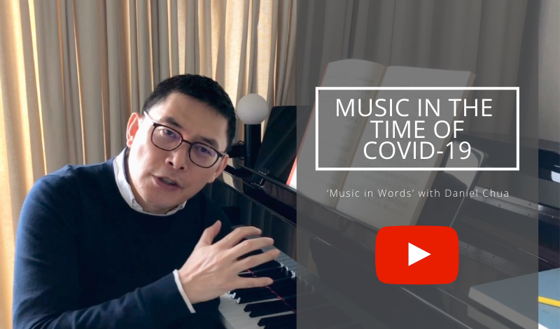 Music in the Time of COVID-19: 'Music in Words' with Daniel Chua