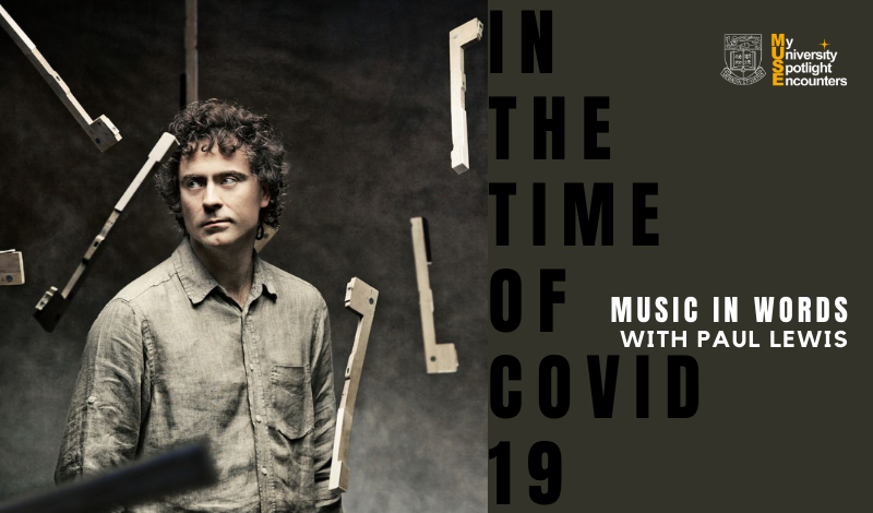 Music in Words Online: Paul Lewis in the Time of COVID-19